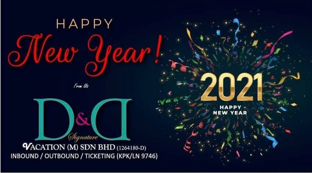 Happy new year from us D&D Signature Vacation Selamat Tahun